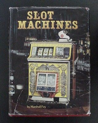 Slot Machines by Marshall Fey 1983 1st edition Book