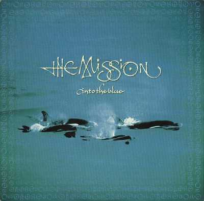 "THE MISSION UK 1990 7"" Single INTO THE BLUE     DiscNEW"
