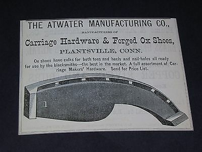 Vtg 1875 The Atwater Manufacturing Co. Plantsville CT. OX SHOE Original Print Ad