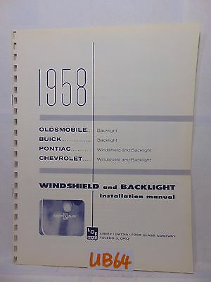 Lof Glass Libbey Owens Ford Installation Manual 1958 Buick-Oldsmobile-Chevy-Pont