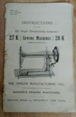 SINGER INSTRUCTIONS THE SINGER MANUFACTURERS Co.s ATTACHMENTS 27K & 28K MACHINES