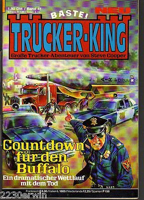TRUCKER - KING Band 41 / (1986-1996 Bastei) / COUNTDOWN FÜR DEN BUFFALO