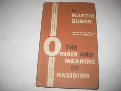 The Origin and Meaning of Hasidism by Martin Buber