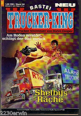 TRUCKER - KING Band 84 / (1986-1996 Bastei) / SHELBYS RACHE
