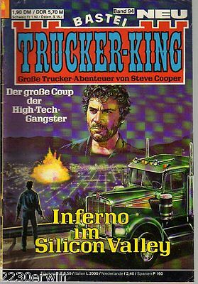 TRUCKER - KING Band 94 / (1986-1996 Bastei) / INFERNO IM SILICON-VALLEY