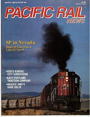 Pacific Rail News #352 1993 March SP in Nevada Soo Kansas City subdivision East