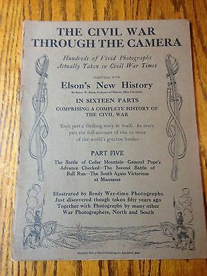 The Civil War Through The Camera- Elson's New History In Sixteen Parts/ Part 5