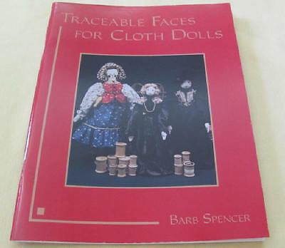 Traceable Faces for Cloth Dolls by Barb Spencer softcover book never used