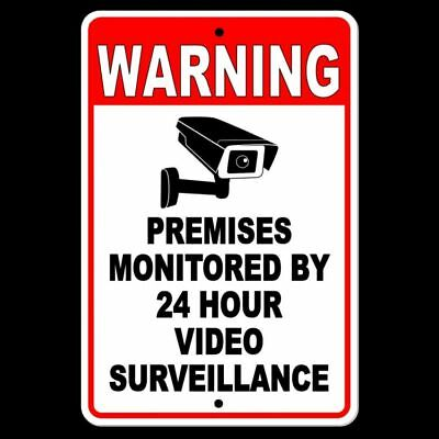 Warning Sign 24 Hour Video Surveillance security METAL CCTV camera best S030