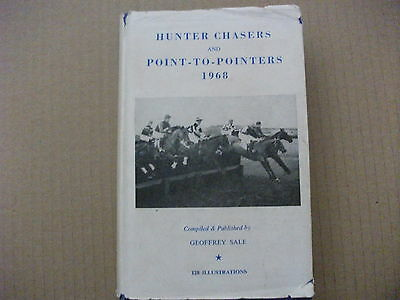 Hunter Chasers And Point-To-Pointers 1968 -Compiled & Published By Geoffrey Sale