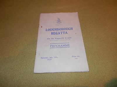 The Loughborough Boat Club Regatta On the Kegwoth Course in 1939 Programme