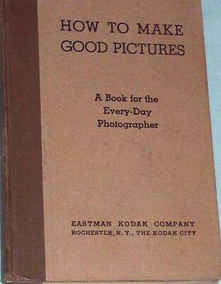 Vintage How to Make Good Pictures by Eastman Kodak