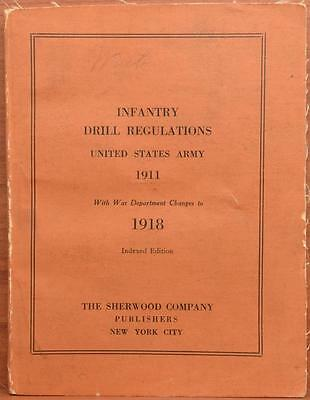 WWI US Army Infantry Drill Regulations 1911 1918 Book Sherwood Company Edition