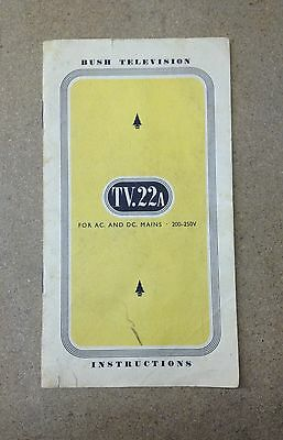 Original BUSH TV.22A Instruction Booklet