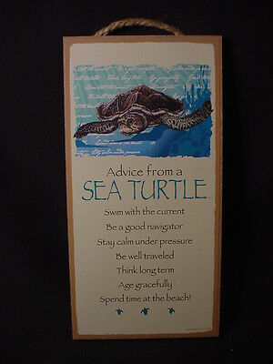 ADVICE FROM A SEA TURTLE Wood INSPIRATION SIGN wall NOVELTY PLAQUE ocean animal
