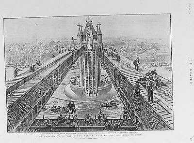 OLD ANTIQUE PRINT LONDON TOWER BRIDGE c1894 COMPLETION WORKMEN BUILDERS THAMES