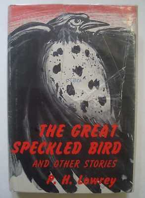 LOWREY The Great Speckled Bird and Other Stories 1964 1st Edition Hardcover