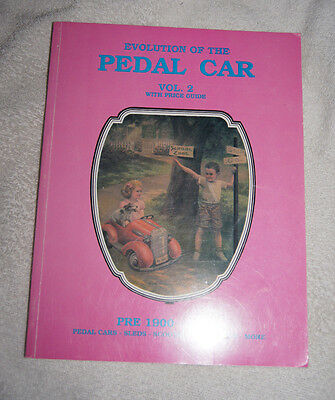 Evolution of the Pedal Car: Evolution of the Pedal Car Vol. II by Neil S. Wood