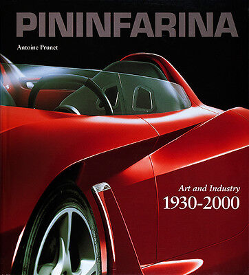 Pininfarina Art and Industry 1930-2000 - Book by Antoine Prunet Published by Hay