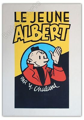 Affiche Serigraphie Yves CHALAND Jeune Albert  50x70