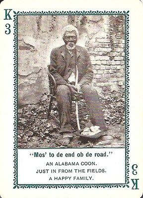Mos to de End o  Road 1897 In Dixie-Land Playing Game Card #K3- Black Americana