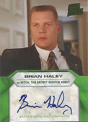 "Mars Attacks Invasion - Brian Haley ""Mitch, Secret Service Agent"" Autograph Card"