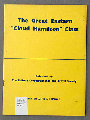 The Great Eastern Claud Hamilton Class - RCTS publication