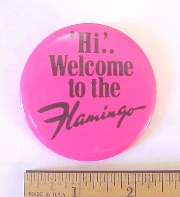 "1980's ""HI AND WELCOME TO THE FLAMINGO"" HOTEL CASINO LAS VEGAS EMPLOYEE  PIN"