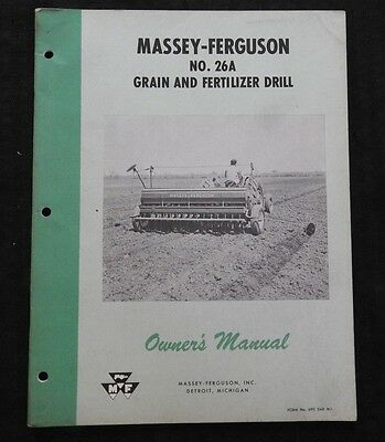 1958 MASSEY HARRIS No. 26A GRAIN & FERTILIZER DRILL OPERATORS MANUAL VERY GOOD