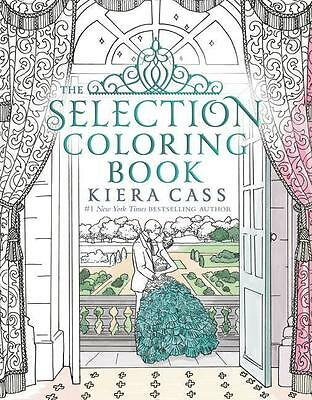 The Selection Coloring Book Kiera Cass