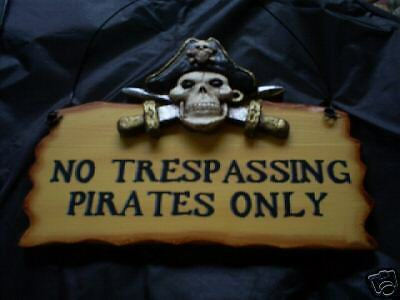 "Pirate wood sign-No Trespassing Pirates Only 8"" X 5"""