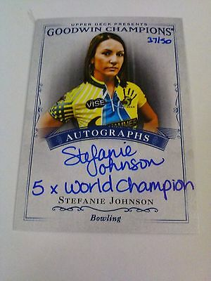 Stefanie Johnson 2016 Goodwin Champions Signatures Inscriptions Auto /50