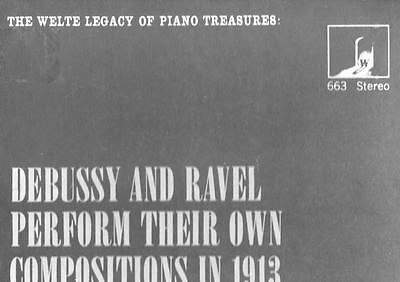WELTE LEGACY 1913 Piano Rolls of Ravel and Debussy stereo S 663 rare NM