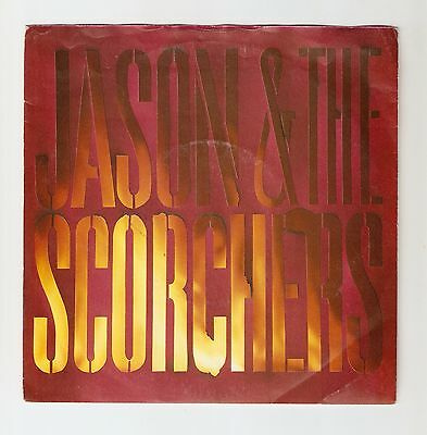 Jason & The Scorchers - White Lies  Bw Are you ready for the country 1985 A1/B1