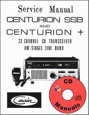Courier Centurion SSB / Centurion Plus + CD SERVICE MANUAL CB Radio Book