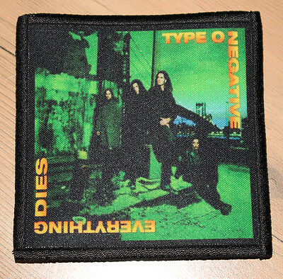 """TYPE O NEGATIVE """"EVERYTHING DIES"""" silk screen PATCH"""