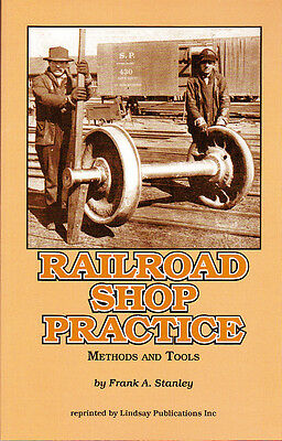 1921 Railroad Machine Shop Practice: Methods and Tools - reprint