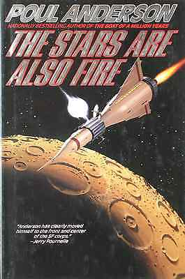 Poul Anderson The Stars Are Also Fire Hardcover 1998 1St Edition New Rare