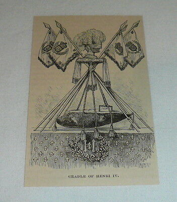 small 1879 magazine engraving ~ CRADLE OF HENRI IV