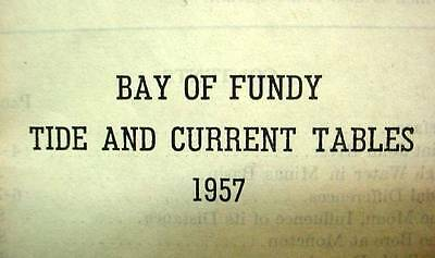 1957 Bay Of Fundy Tide Current Tables Canada Booklet Mines & Technical Surveys