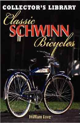 Classic Schwinn Bicycles Book~pre-WWII-1960s~Aerocycles~Motorbikes~Autocycle~NEW
