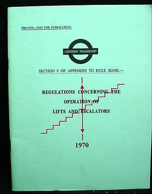 London Transportation Railway Regulations Operation of Lifts & Escalators 1970
