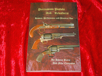 Percussion Pistols and Revolvers Book-History, Performance, & Practical Use-NEW