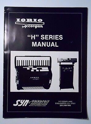 "Iorio Accorgan ""H"" Series Owner's Manual - Hard to Find"