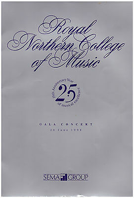 PROGRAMME ~ 25th ANNIVERSARY CONCERT OF THE ROYAL NORTHERN COLLEGE OF MUSIC 1998