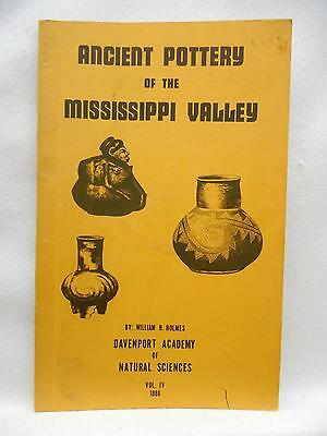 Ancient Pottery of the Mississippi Valley 1886 William H Holmes Vol IV REPRINT