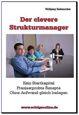 Der clevere Strukturmanager von Wolfgang Rademacher * Download | PDF-Version
