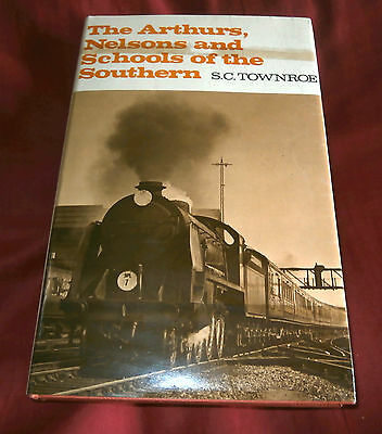 THE ARTHURS NELSONS & SCHOOLS OF THE SOUTHERN. S C Townroe. Fully Illustrated