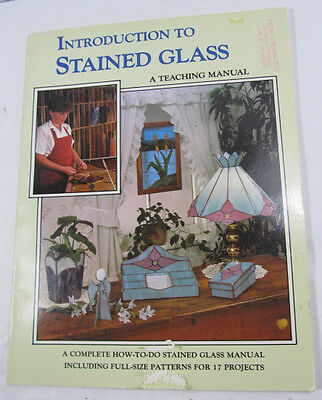 Introduction To Stained Glass A Teaching Manual Wardell Publications 985041