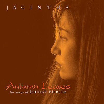 GROOVE NOTE | Jacintha - Autumn Leaves (The Songs Of Johnny Mercer) SACD NEU